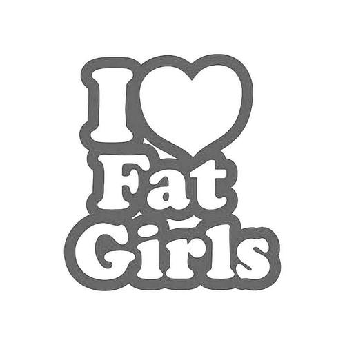 I Loveheart Fat Girls Jdm Jdm S Decal