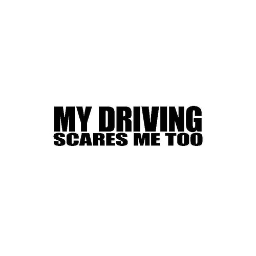 My Driving Ses Me Too Decal