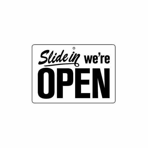 Slide In We'Re Open  Vinyl Decal Sticker  Size option will determine the size from the longest side Industry standard high performance calendared vinyl film Cut from Oracle 651 2.5 mil Outdoor durability is 7 years Glossy surface finish