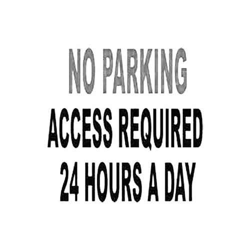 No Parking 24Hour Access Required Sign S Decal