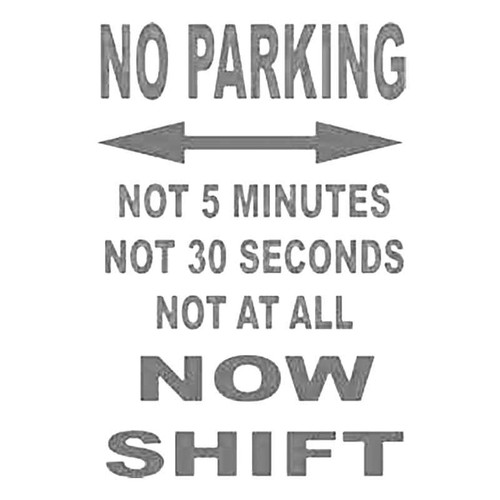 No Parking Sign With A Difference S Decal