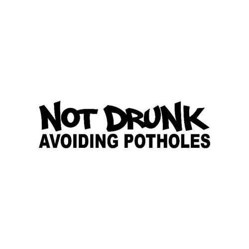Not Drunk Avoiding Potholes Jdm Jdm S Decal