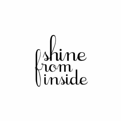 Shine From The Inside  Vinyl Decal Sticker  Size option will determine the size from the longest side Industry standard high performance calendared vinyl film Cut from Oracle 651 2.5 mil Outdoor durability is 7 years Glossy surface finish