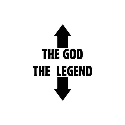 The God The Legend Decal