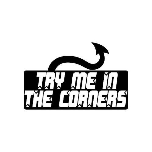 Try Me In The Corners Jdm Jdm S Decal