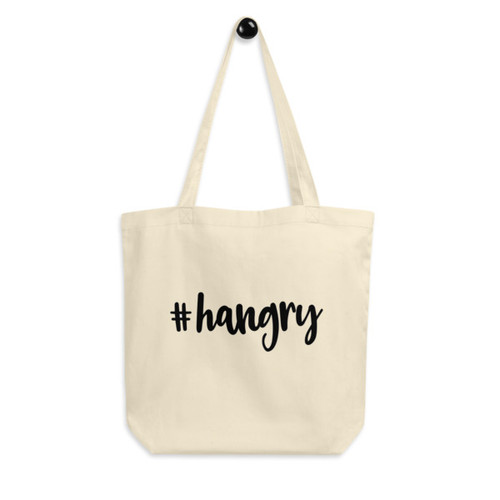 Eco Tote Bag : #hangry