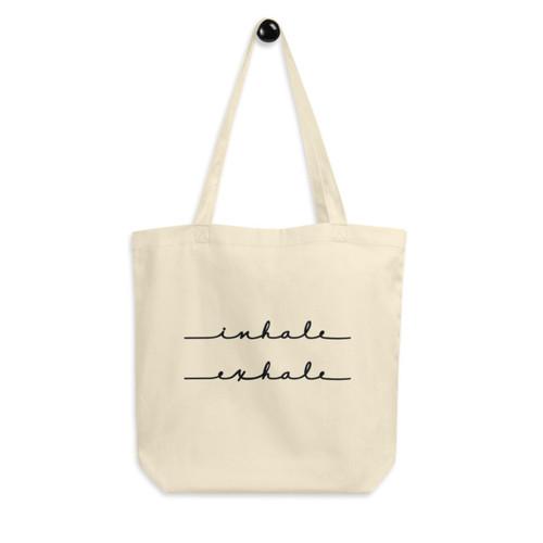 Eco Tote Bag : inhale exhale