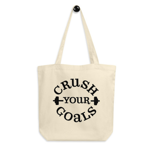 Eco Tote Bag : Crush Your Goals