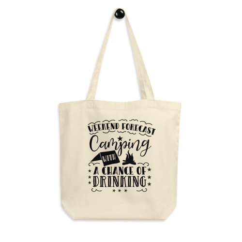 Eco Tote Bag : Camping With A Chance of Drinking
