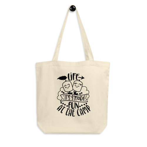Eco Tote Bag : Life It's Smore Fun at the Camp
