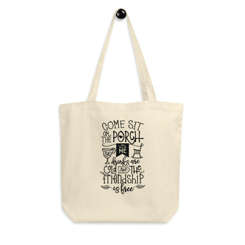Eco Tote Bag : Come Sit On The Porch