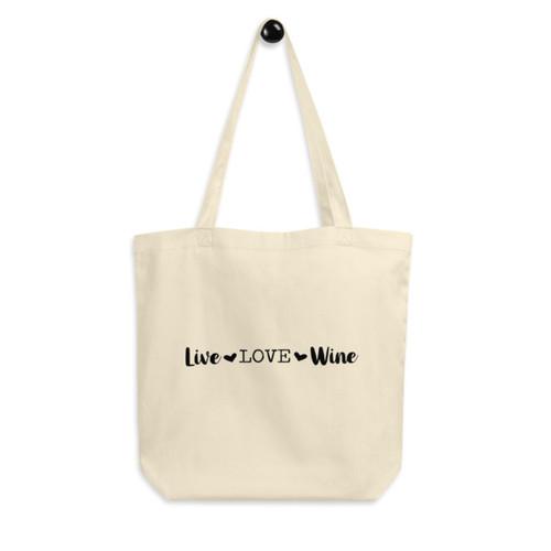 Eco Tote Bag : Live Love Wine