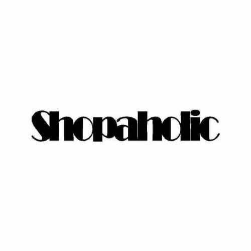 Saying Shopaholic  Vinyl Decal Sticker  Size option will determine the size from the longest side Industry standard high performance calendared vinyl film Cut from Oracle 651 2.5 mil Outdoor durability is 7 years Glossy surface finish
