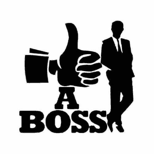 Saying Like A Boss  Vinyl Decal Sticker  Size option will determine the size from the longest side Industry standard high performance calendared vinyl film Cut from Oracle 651 2.5 mil Outdoor durability is 7 years Glossy surface finish