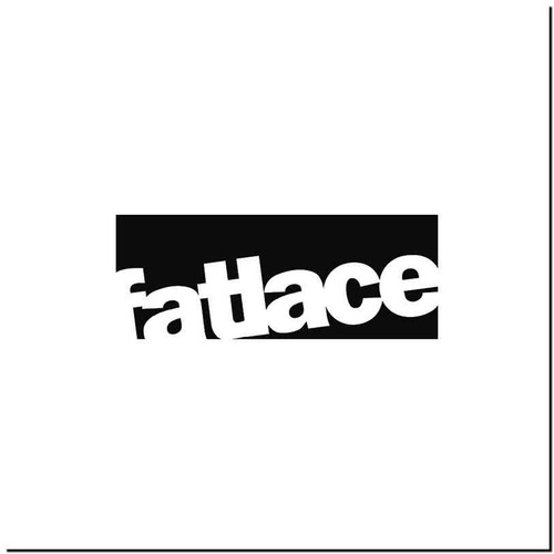 Fatlace 2 Vinyl Decal Sticker Size option will determine the size from the longest side Industry standard high performance calendared vinyl film Cut from Oracle 651 2.5 mil Outdoor durability is 7 years Glossy surface finish