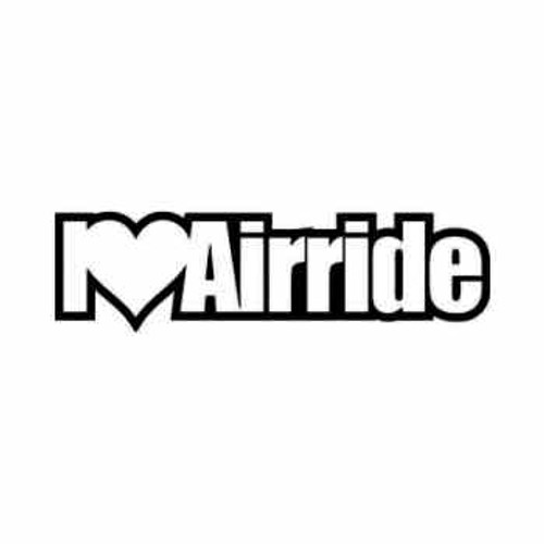I Love Air Ride JDM Japanese Vinyl Decal Sticker  Size option will determine the size from the longest side Industry standard high performance calendared vinyl film Cut from Oracle 651 2.5 mil Outdoor durability is 7 years Glossy surface finish