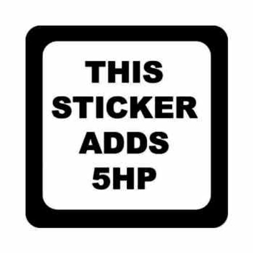 Sticker Adds 5hp Horsepower JDM Japanese Vinyl Decal Sticker 2  Size option will determine the size from the longest side Industry standard high performance calendared vinyl film Cut from Oracle 651 2.5 mil Outdoor durability is 7 years Glossy surface finish
