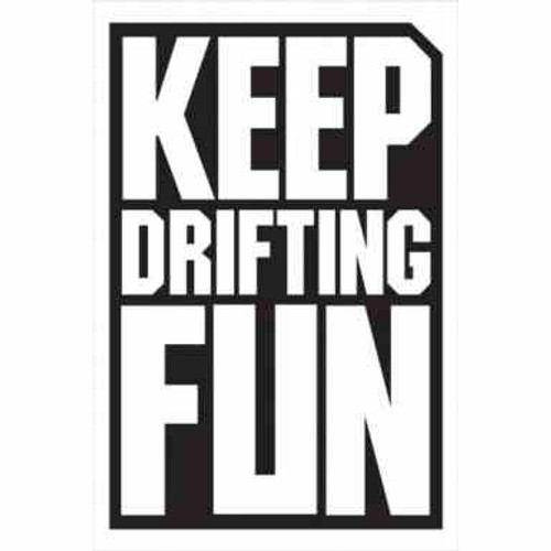 Keep Drifting Fun JDM Car Vinyl Sticker Decal  Size option will determine the size from the longest side Industry standard high performance calendared vinyl film Cut from Oracle 651 2.5 mil Outdoor durability is 7 years Glossy surface finish