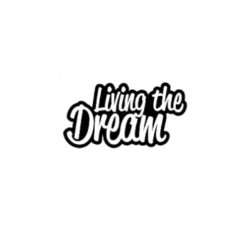 Living The Dream Vinyl Decal  Size option will determine the size from the longest side Industry standard high performance calendared vinyl film Cut from Oracle 651 2.5 mil Outdoor durability is 7 years Glossy surface finish