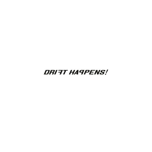 JDM drift happens small vinyl decal sticker  Size option will determine the size from the longest side Industry standard high performance calendared vinyl film Cut from Oracle 651 2.5 mil Outdoor durability is 7 years Glossy surface finish