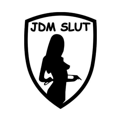 JDM Slut Japanese Vinyl Decal Sticker 2 Measurement option represents the longest side Industry standard high performance calendared vinyl film Cut from 2.5 mil Premium Outdoor Vinyl Outdoor durability is 7 years Glossy surface finish