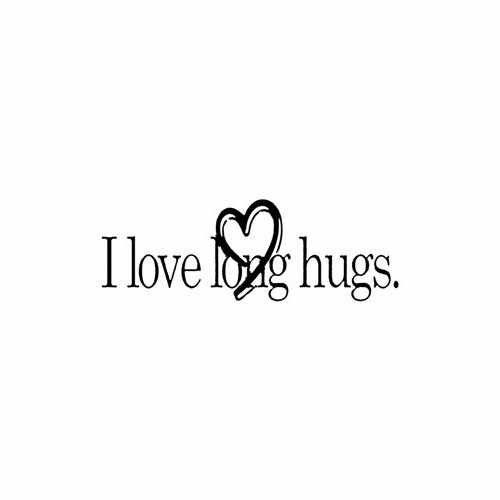 I Love Long Hugs  Vinyl Decal Sticker  Size option will determine the size from the longest side Industry standard high performance calendared vinyl film Cut from Oracle 651 2.5 mil Outdoor durability is 7 years Glossy surface finish