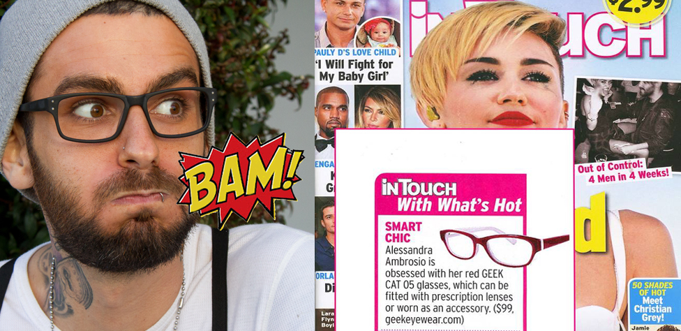 InTouch magazine featuring Geek Eyewear style Geek CAT