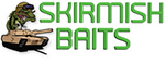 Skirmish Baits