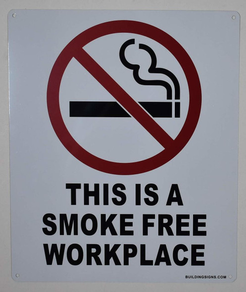 This is a Smoke Free Workplace Sign -