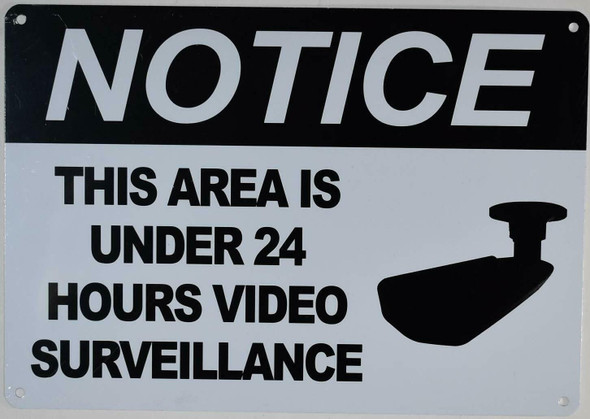 This Area is Under 24 Hours Surveillance Sign
