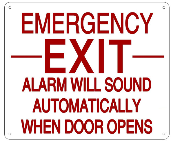 EMERGENCY EXIT ALARM WILL SOUND AUTOMATICALLY WHEN DOOR OPENS Sign