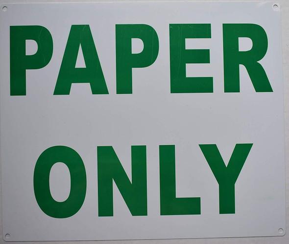 Paper ONLY Sign (Aluminium,)