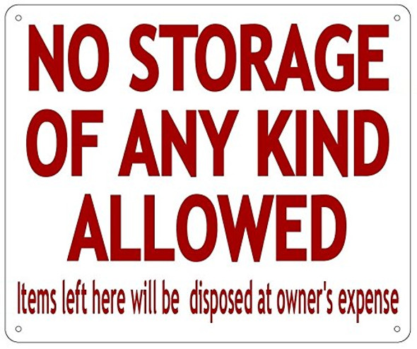 NO STORAGE Sign