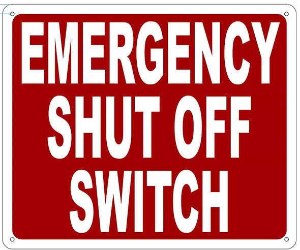 Emergency Shut Off Switch Sign red