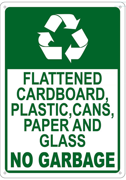 FLATTENED CARDBOARD, PLASTIC, CANS, PAPER AND GLASS NO GARBAGE Sign