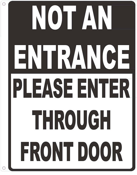 NOT an Entrance Please Enter Through Front Door Notice Plate Aluminum Metal