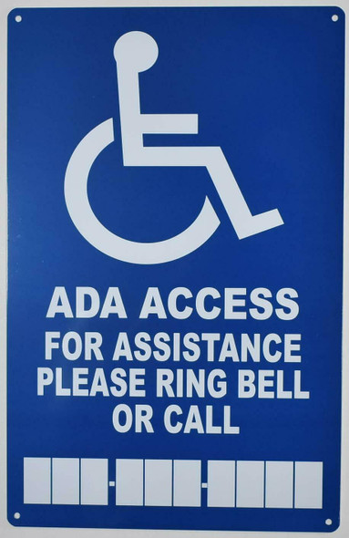 for Assistance Please Ring Bell OR Call SIGN -The Pour Tous Blue LINE -Tactile Signs  Ada sign