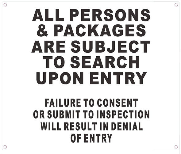 All Persons & Bags Subject to Search Upon Entry Sign