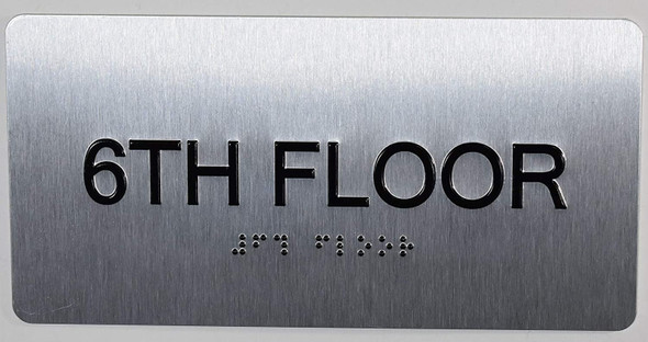 6th Floor Sign- Floor Number Tactile Touch Braille Sign