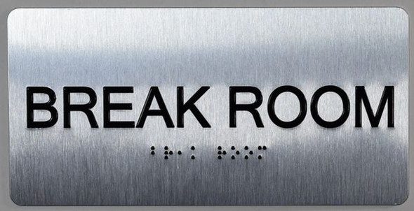 Break Room Sign Silver ADA -Floor Number Tactile Touch Braille Sign