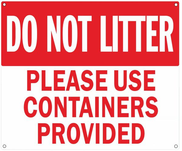DO NOT Litter Please USE CONTAINERS PROVIDED Sign