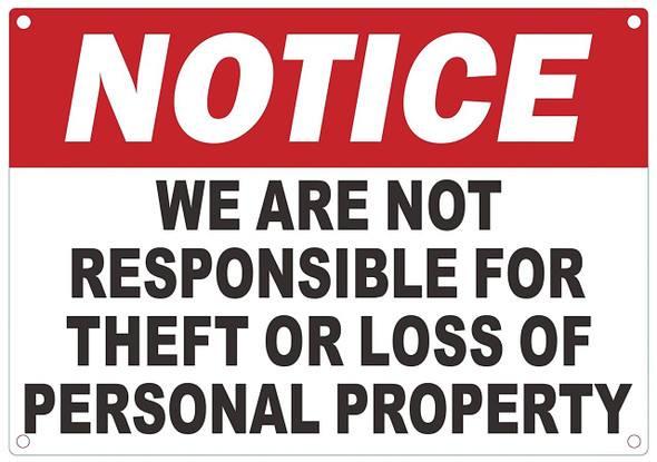 Notice: WE are NOT Responsible for Theft OR Loss of Personal Property Sign