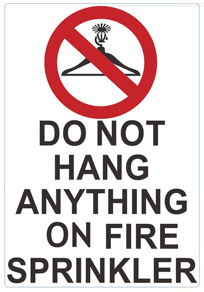 DO NOT Hang Anything ON FIRE Sprinkler Sign,Double Sided Tape,