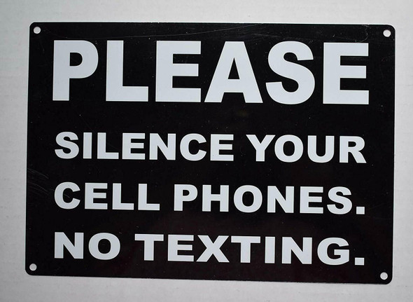 Please Silence Your Cell Phones NO TEXTING Sign
