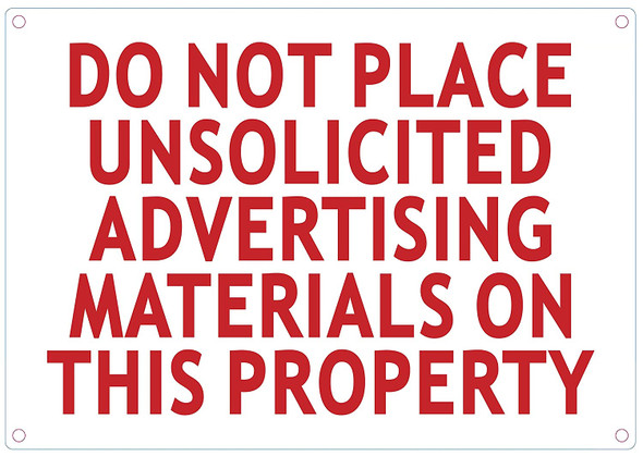 SIGN DO NOT Place UNSOLICITED Advertisement Material ON This Property