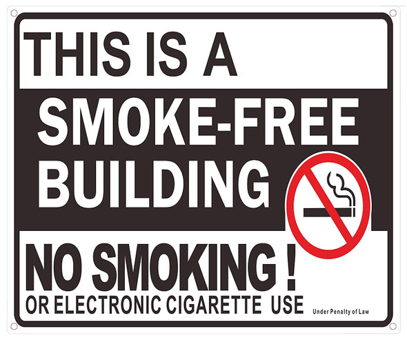 This is A Smoke Free Building NO Smoking OR Electronic Cigarette USE Sign/Black,