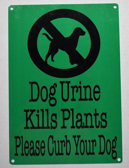 Dog Urine Kills Plants Please Curb Your Dog Sign