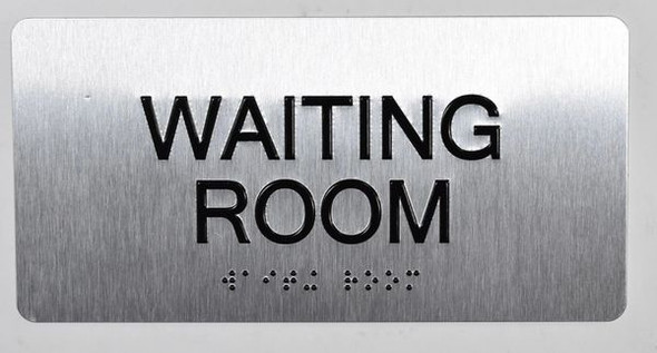 Waiting Room Sign Silver-Tactile Touch Braille Sign