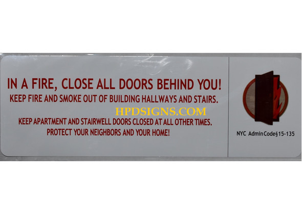 HPD In a Fire, Close All Doors Behind You SIGN