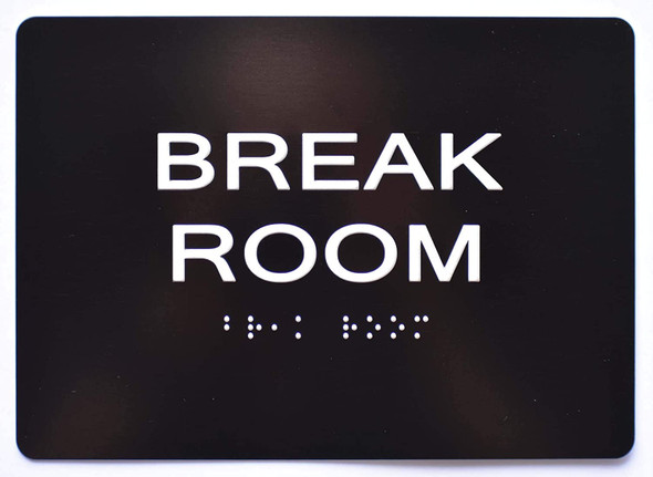 Break Room Sign Black